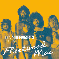 LINN Lounge Fleetwood Mac