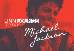 LINN Lounge presents ... Michael Jackson